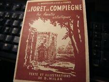livre --LES MERVEILLES DE L'ILE DE FRANCE: LA FORET DE COMPIEGNE