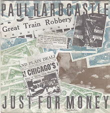 """PAUL HARDCASTLE - just for money/back in time 45"""""""