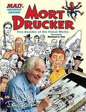 Mort Drucker : Five Decades of His Finest Works by Mort Drucker (2012, HC)