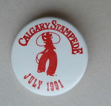 Calgary Exhibition & Stampede July 1991 Lapel Hat Souvenir Pin Button