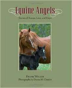 Equine Angels, New, Frank Weller Book