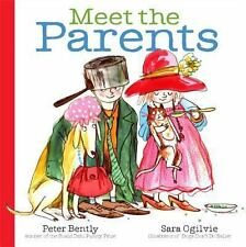 Meet the Parents by Peter Bently (2014, Picture Book)