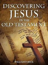 Discovering Jesus in the Old Testament (Paperback or Softback)