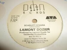 "LAMONT DOZIER "" SCARLETT O'HARA "" 7"" SINGLE EXCELLENT DEMON REC D 1018 (1983)"