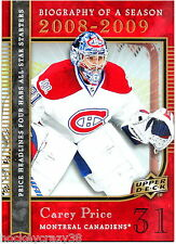 2008-09 UD Biography of a Season - CAREY PRICE #BS20