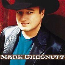 Mark Chesnutt by Mark Chesnutt (CD, May-2002, Sony Music) New Sealed