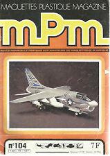 MPM N°104 VOUGHT A-7 CORSAIR II / MACK DM-600 ET DM-800 / ME 262 A/BK-5