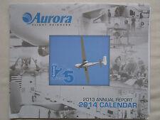 2014 CALENDAR CALENDRIER AURORA FLIGHT SCIENCES 2103 ANNUAL REPORT POSTER UAS