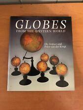 Globes from the Western World - Elly Dekker and Peter Van der Krogt