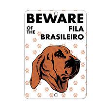 Beware of FILA BRASILEIRO DOG Metal Sign - 8 In x 12 In