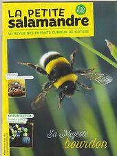La petite salamandre revue nature  6 -10 ans N°98 février 2015 Le bourdon