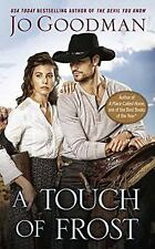 A Touch of Frost (The Cowboys of Colorado), Goodman, Jo, Good Book
