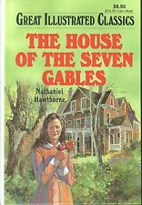 Great Illustrated Classics The House Of The Seven Gables by Nathaniel Hawthorne