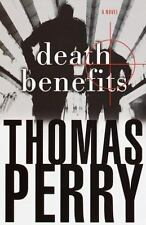 Death Benefits: A Novel by Thomas Perry Hardcover DJ 1st ed
