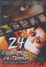 DVD - 24 Cuadros De Terror NEW Rafael Amaya Ana Cioccetti FAST SHIPPING !