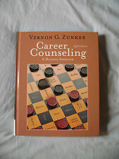 Career Counseling: A Holistic Approach 8th ed Zunker