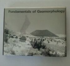 Fundamentals of Geomorphology by R.J. Rice Hardcover ExLib.