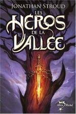 Les Héros de la Vallée par Jonathan Stroud - Albin Michel