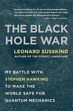 The Black Hole War: My Battle with Stephen Hawking to Make the World Safe for Qu