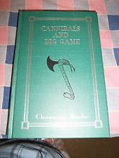Book Cannibals and Big Game by Channing Beebe 1st Edition by Safari Press 149