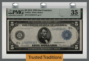 TT FR 891a 1914 $5 FEDERAL RESERVE NOTE SAN FRANCISCO PMG 35 CHOICE VERY FINE!