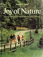 JOY OF NATURE HOW TO OBSERVE AND APPRECIATE GREAT OUTDOORS By Readers Digest