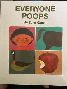 Everyone Poops [My Body Science Series] By Taro Gomi