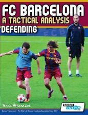 Fc Barcelona - A Tactical Analysis: Defending: By Terzis Athanasios