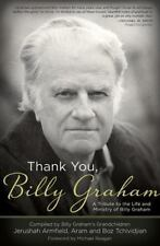 Gracias, Billy Graham: Un tributo a la vida y ministerio de Billy Graham