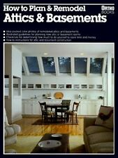How to Plan and Remodel Attics and Basements (Orth
