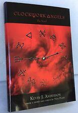 Clockwork Angels : The Novel (Kevin J. Anderson, Neil Peart) RUSH - Hardcover