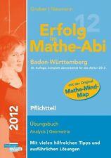 Erfolg im Mathe-Abi 2014 Baden-Württemberg Pflichtteil von Helmut Gruber und Ro…