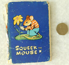 Squeek the Mouse Vintage 1940s childrens story Peeko book Patience Powell squeak