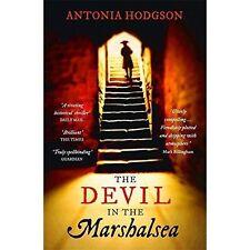 """AS NEW"" Hodgson, Antonia, The Devil in the Marshalsea: Thomas Hawkins Book 1, B"