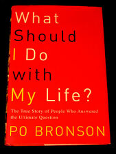What Should I Do with My Life? by Po Bronson Self Help Book 2002 Career Life
