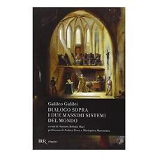 9788817023368 Dialogo sopra i due massimi sistemi del mondo - di Galileo Galilei