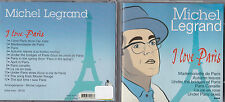 CD 12T MICHEL LEGRAND I LOVE PARIS (B.O.F) DE 2005 TBE