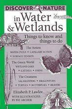 Discover Nature in Water & Wetlands: Things to Know and Things to Do (Discover N