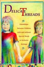 Delicate Threads: Friendships Between Children With and Without Special Needs in