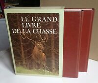 LE GRAND LIVRE DE LA CHASSE - ARNAUD DE MONBRISON - 2 VOLUMES - TRÈS BON ÉTAT