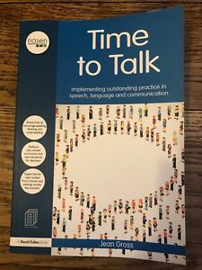 Time to Talk: Implementing outstanding practice in speech, language and communic