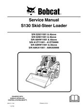 New Bobcat S130 Skid Steer Updated 2009 Edition Service Repair Manual 6904121