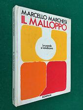 Marcello MARCHESI - IL MALLOPPO , 1° Ed Bompiani (1971) Libro Cop. Rigida