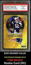 $250 TOM BRADY 2000 PHENOMS GOLD 1ST GRADED 10 ROOKIE CARD NEW ENGLAND PATRIOTS