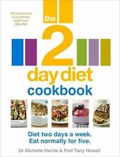 NEW - The 2-Day Diet Cookbook by Harvie, Dr. Michelle; Howell, Prof. Tony