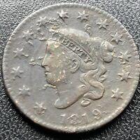 1819 Large Cent Coronet Head One Cent 1c Better Grade #17732