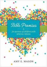 Bible Promises for Parents of Children with Special Needs by Amy E. Mason (2017…