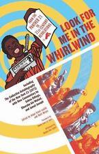 LOOK FOR ME IN THE WHIRLWIND - BIN WAHAD, DHORUBA/ JOSEPH, JAMAL/ ODINGA, SEKOU/