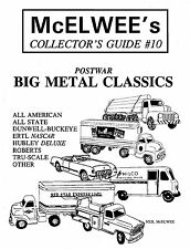 McElwee's Collector's Guide #10 POSTWAR BIG METAL CLASSIC TRUCKS