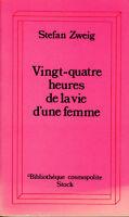 Livre Poche vingt-quatre heures de la vie d'une femme stefan Zweig stock 1995